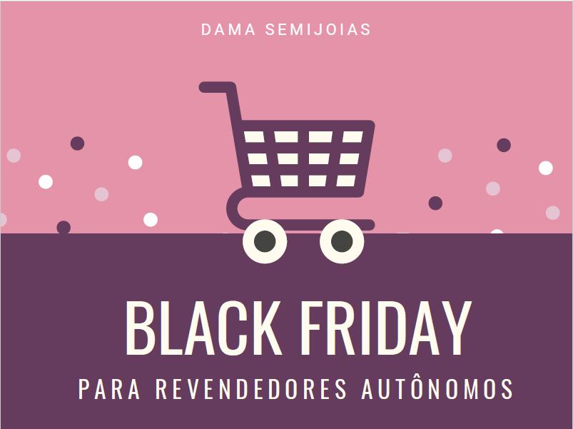 Black Friday para Revendedores
